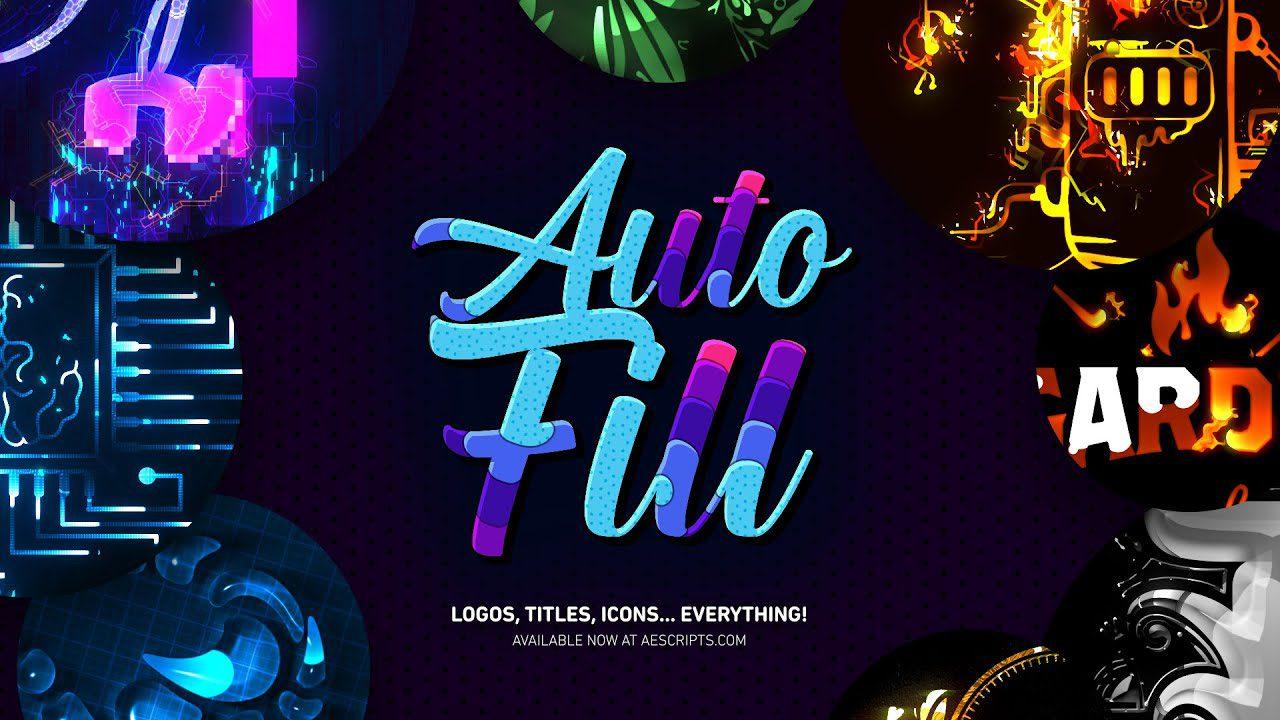 Aescripts – AutoFill 1.1